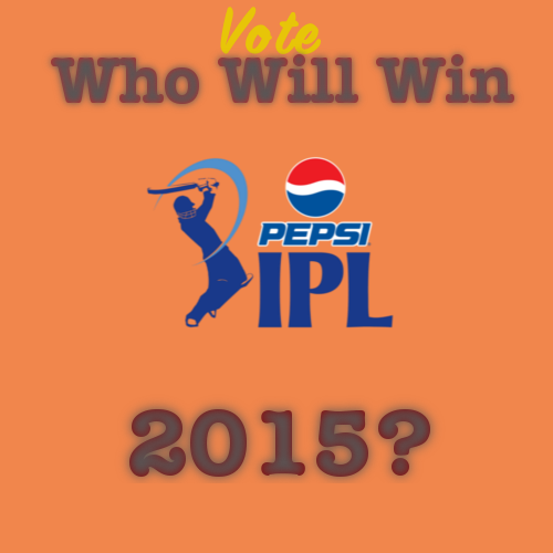 Who Will Win IPL 2015?